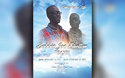 "Bobbie Joe Shelton ""BOB"" 1950 – 2021"