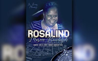 """Rosalind Marcia Randolph """"Roz"""" 1960 – 2021"""
