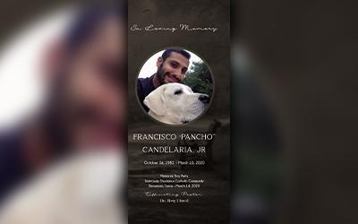 "Francisco ""Pancho"" Candelaria Jr. 1982-2020"